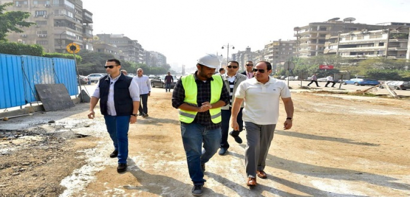 الرئيس السيسي يتفقد سير الأعمال الإنشائية بمجموعة مشروعات الطرق والكباري بمنطقة مصر الجديدة